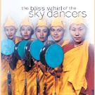 The blise Whirl of the Sky Dancers